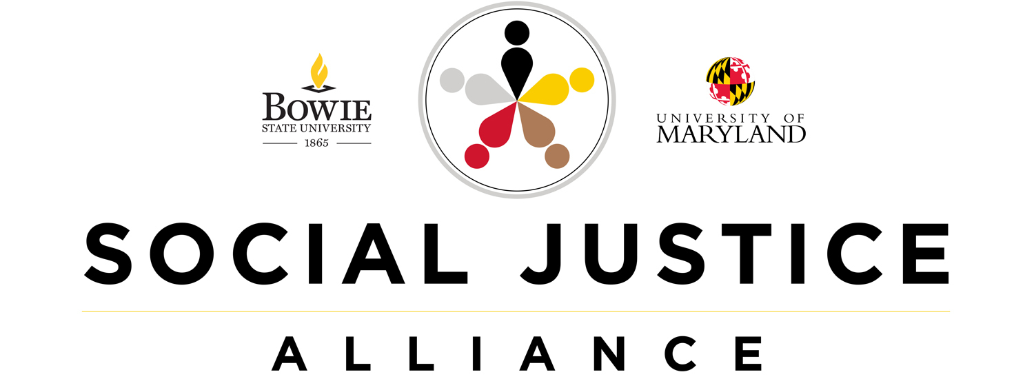 Bowie State University and University of Maryland Social Justice Alliance Logo